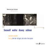 Mark Masters Ensemble: Farewell Walter Dewey Redman