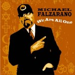 Michael Falzarano: We Are All One