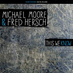 Album This We Know by Michael Moore
