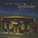 Michael Shrieve's Spellbinder: Live At Tost