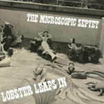 Microscopic Septet: Lobster Leaps In