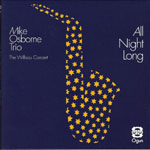 Mike Osborne Trio: All Night Long
