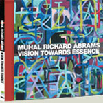 Vision Towards Essence by Muhal Richard Abrams