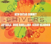 New Guitar Summit: Shivers
