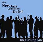 New Jazz Composers Octet: The Turning Gate