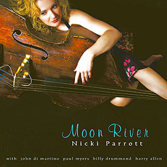 Nicki Parrott: Moon River