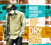 Noah Preminger: Dry Bridge Road