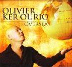 Olivier Ker Ourio: Oversea