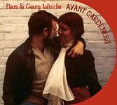 Pam & Gary Windo: Avant Gardeners