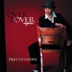 Album Over & Over Again by Paulette Dozier