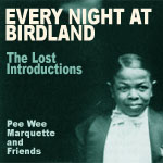 Pee Wee Marquette: Every Night At Birdland: The Lost Introductions
