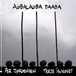 Per Jorgensen / Terje Isungset: Agbalagba Daada