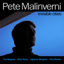 Album Invisible Cities by Pete Malinverni