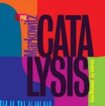 Album Catalysis by Phil Markowitz
