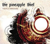 Album Tightly Unwound by The Pineapple Thief