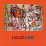 Album A Box And A Word by Random Touch