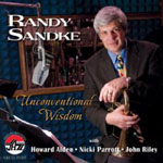 Unconventional Wisdom by Randy Sandke