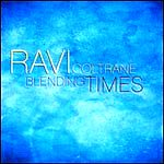 Album Blending Times by Ravi Coltrane