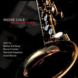Richie Cole: The Man With the Horn