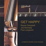 Royce Campbell: Get Happy