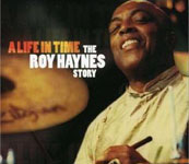 Roy Haynes: A Life in Time: The Roy Haynes Story