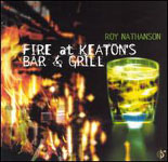 Album Fire At Keaton's Bar & Grill by Roy Nathanson