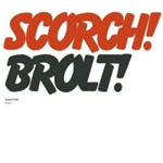Album Brolt by Scorch Trio