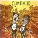Scrapomatic: Sidewalk Caesars