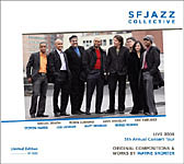 Live 2008: 5th Annual Concert Tour by SFJAZZ Collective
