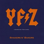 Shakers N' Bakers: YFZ (Yearning For Zion)