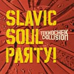 "Read ""Slavic Soul Party -- Teknochek Collision"" reviewed by"
