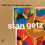 "Read ""Stan Getz: The Bossa Nova Albums"" reviewed by"