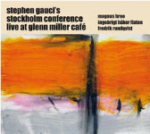 Live at Glenn Miller Cafe by Stephen Gauci