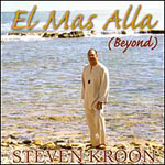 Steven Kroon: El Mas Alla (Beyond)