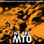 We Are MTO by Steven Bernstein