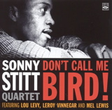 Album Don't Call Me Bird! by Sonny Stitt