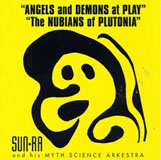 Angels and Demons at Play/The Nubians of Plutonia