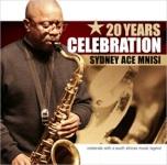 Sydney Ace Mnisi: 20 Year Celebration