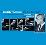 Dick Hyman/Chris Hopkins: Teddy Wilson in 4 Hands