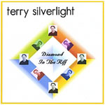 Terry Silverlight: Diamond In The Riff