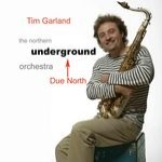 Tim Garland: Due North