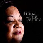 Titina: Cruel Destino