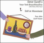 Steve Swell's New York BrassWood Trio: Still In Movement
