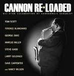 "Read ""Cannon-Reloaded: An All Star Celebration of Cannonball Adderley"" reviewed by Mark F. Turner"