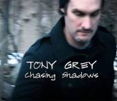 Album Tony Grey: Chasing Shadows by Tony Grey