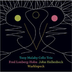 Tony Malaby Cello Trio: Warblepeck