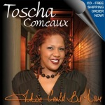 Toscha Comeau: This Could Be Love