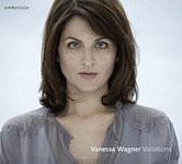 Vanessa Wagner: Variations