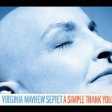 Virginia Mayhew Septet: A Simple Thank You