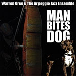 Album Man Bites Dog by Warren Oree